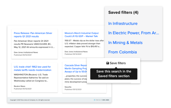 Monitor the global press and save searches that are kept up to date in real time
